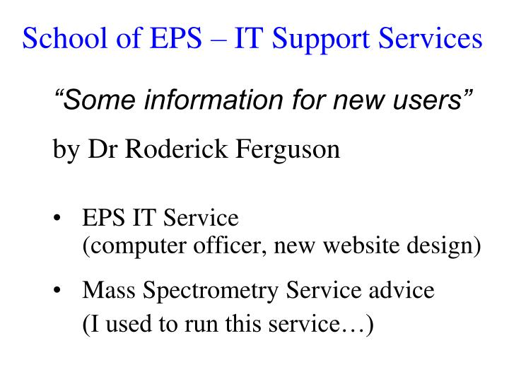 School of eps it support services