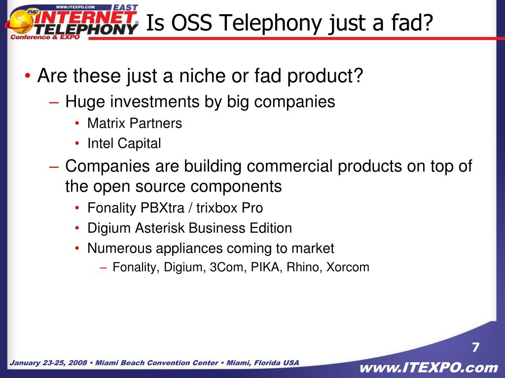 Is OSS Telephony just a fad?