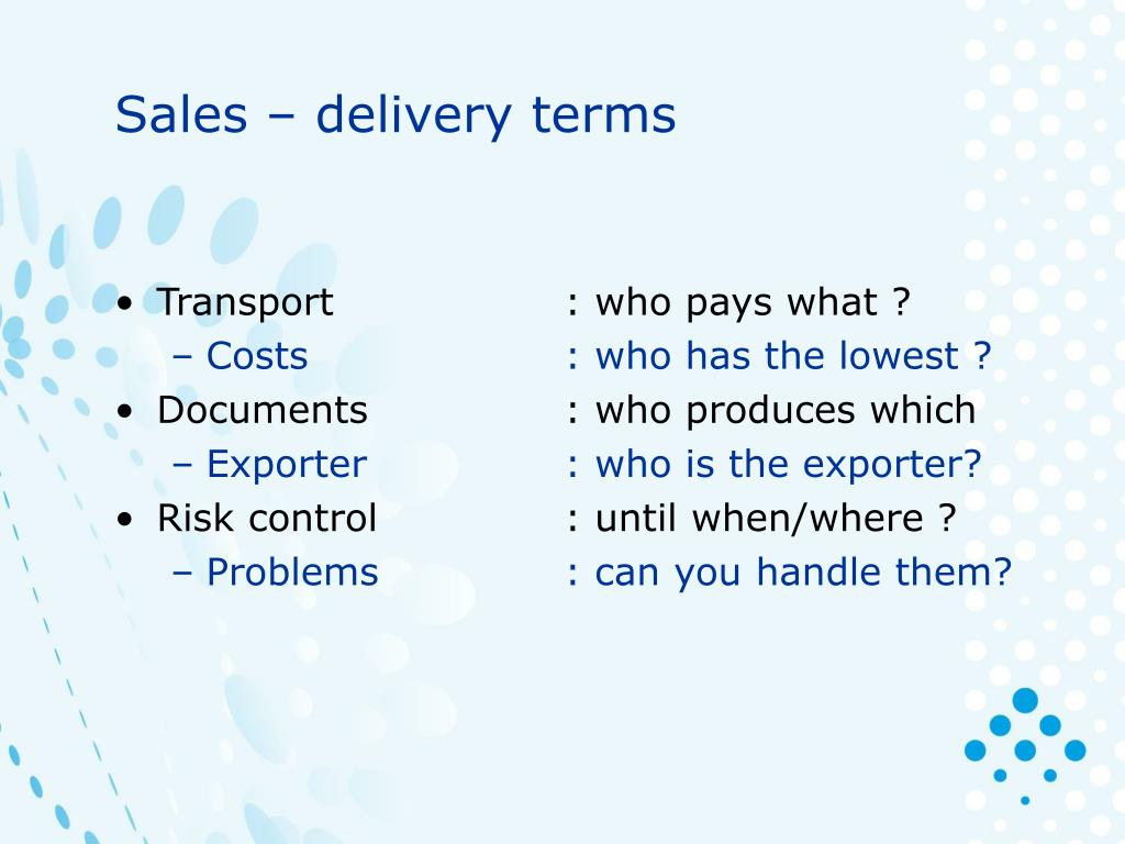 Sales – delivery terms
