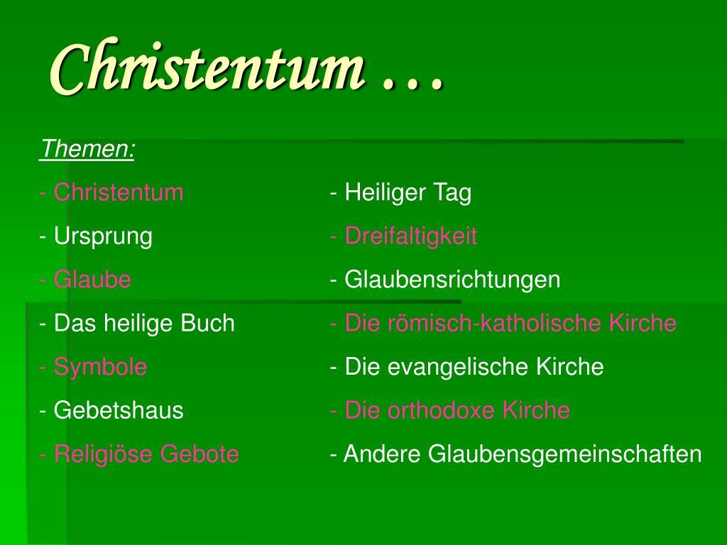Christentum …