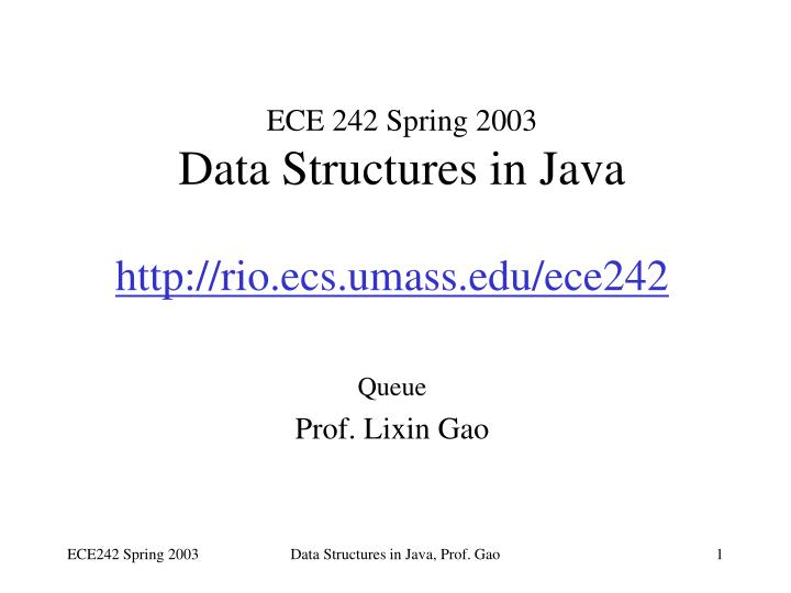 ece 242 spring 2003 data structures in java n.