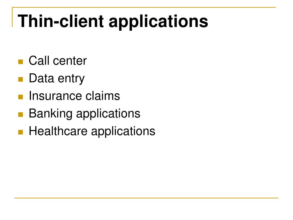 Thin-client applications