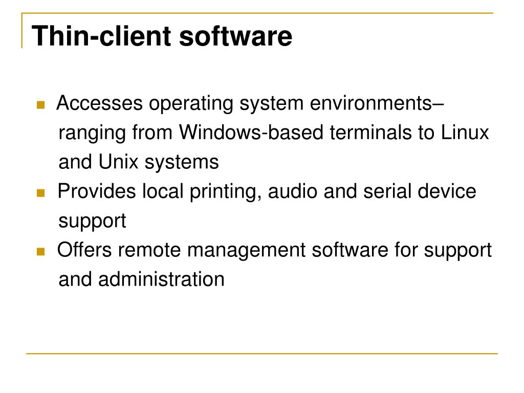 Thin-client software