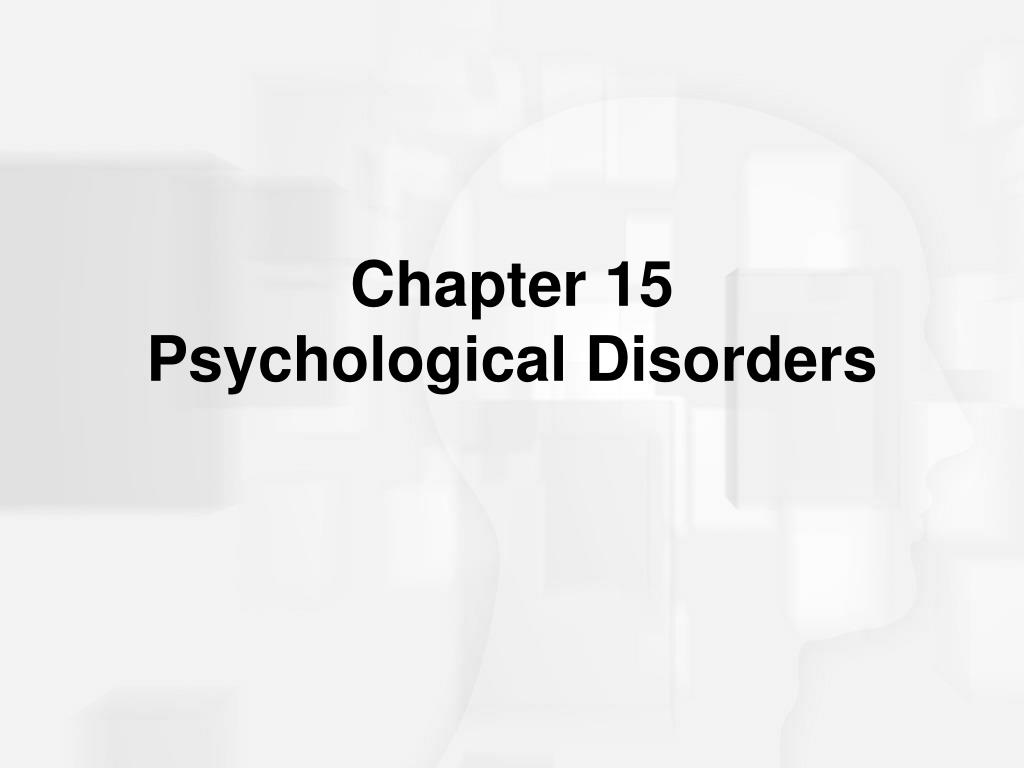chapter 15 psychological disorders l.