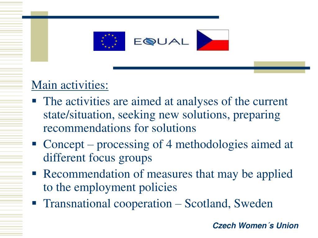 Main activities: