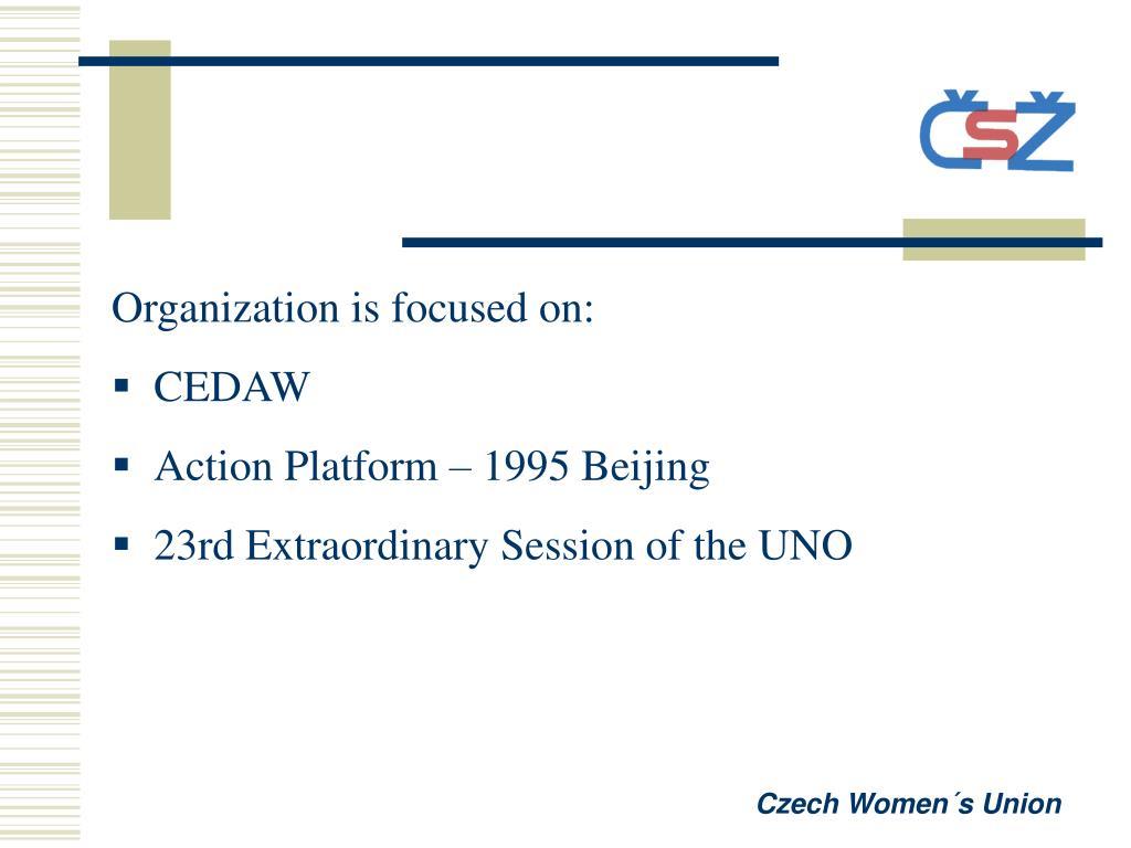 Organization is focused on: