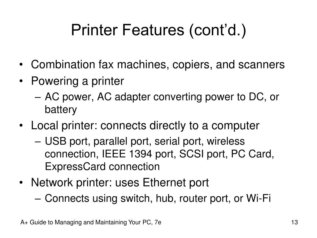 Printer Features (cont'd.)