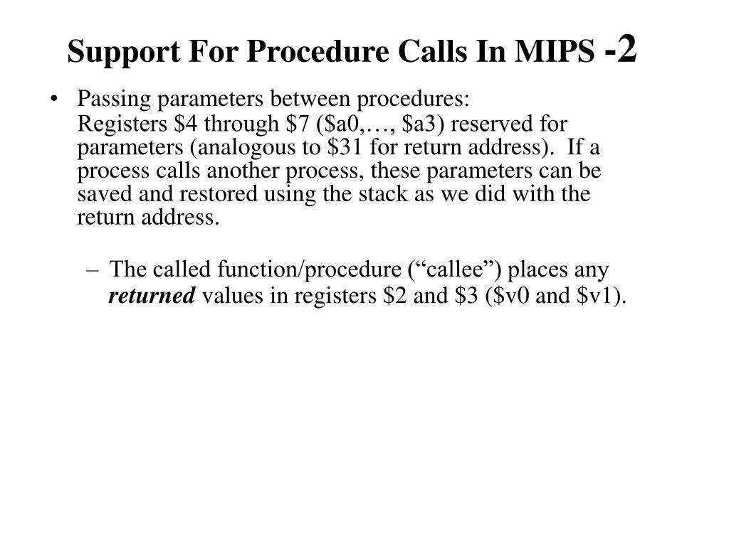 Support For Procedure Calls In MIPS