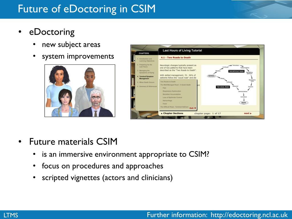 Future of eDoctoring in CSIM