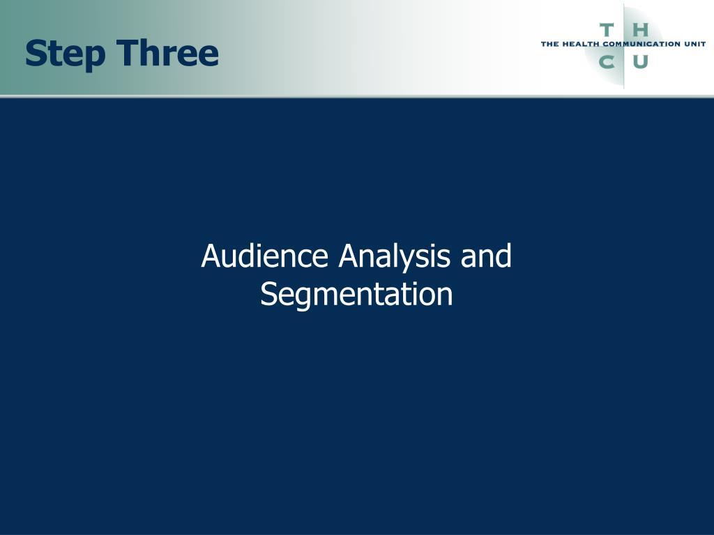 Audience Analysis and Segmentation