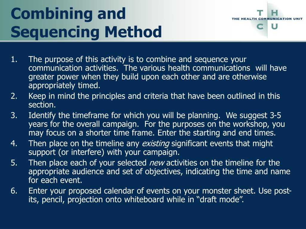 Combining and Sequencing Method