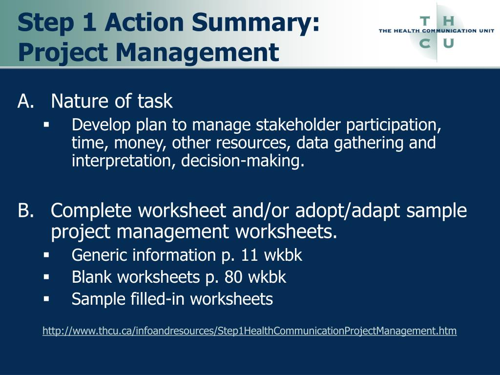 Step 1 Action Summary: Project Management