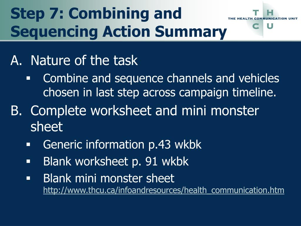 Step 7: Combining and Sequencing Action Summary