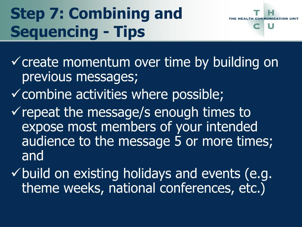 Step 7: Combining and Sequencing - Tips
