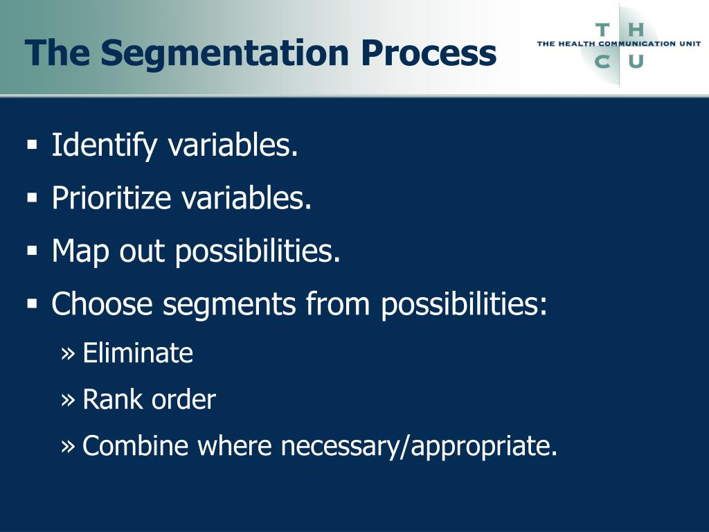 The Segmentation Process