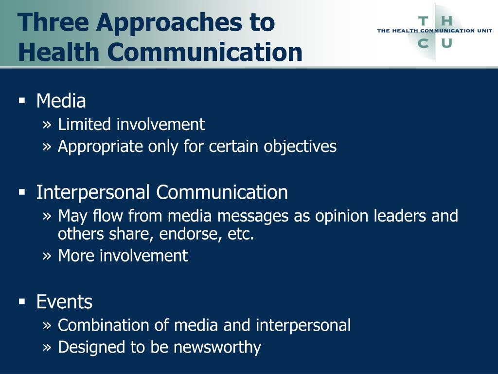 Three Approaches to Health Communication