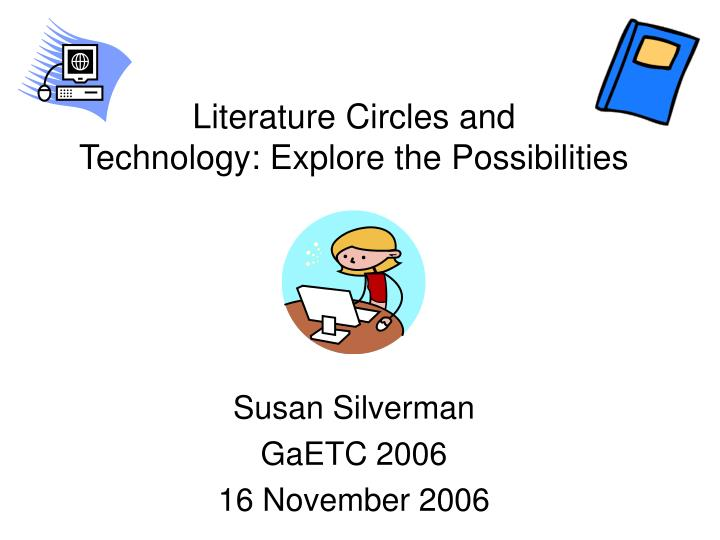 literature circles and technology explore the possibilities n.
