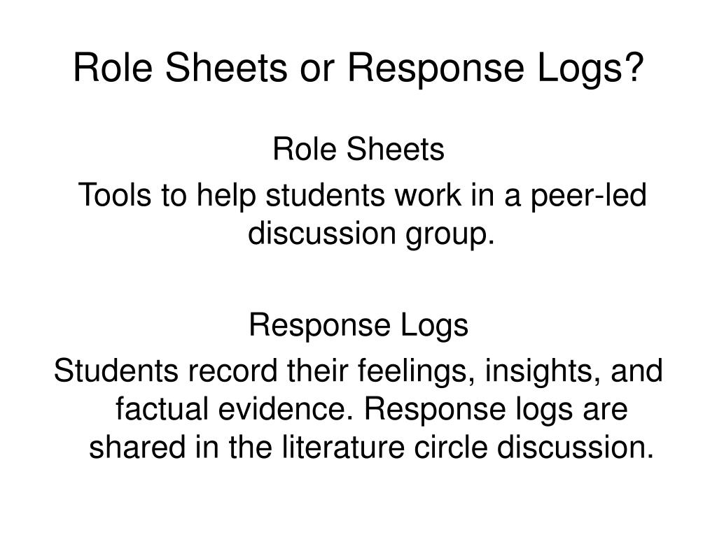 Role Sheets or Response Logs?