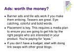 ads worth the money