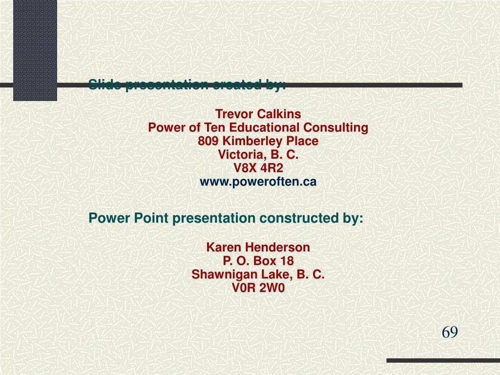 Slide presentation created by: