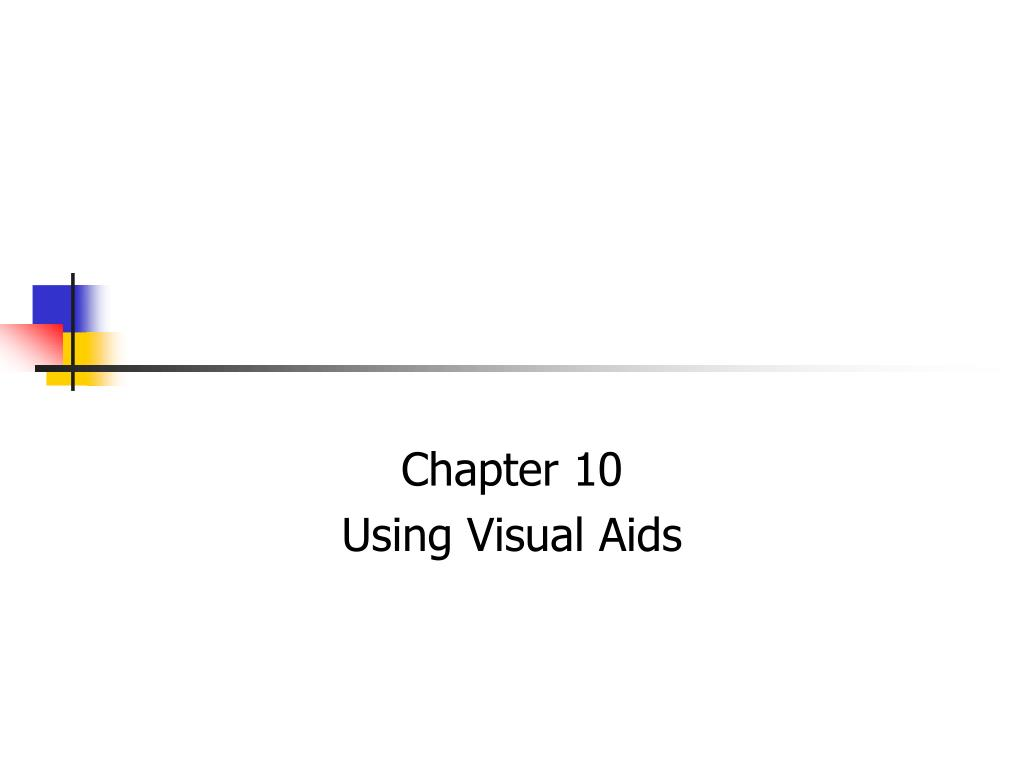 chapter 10 using visual aids l.