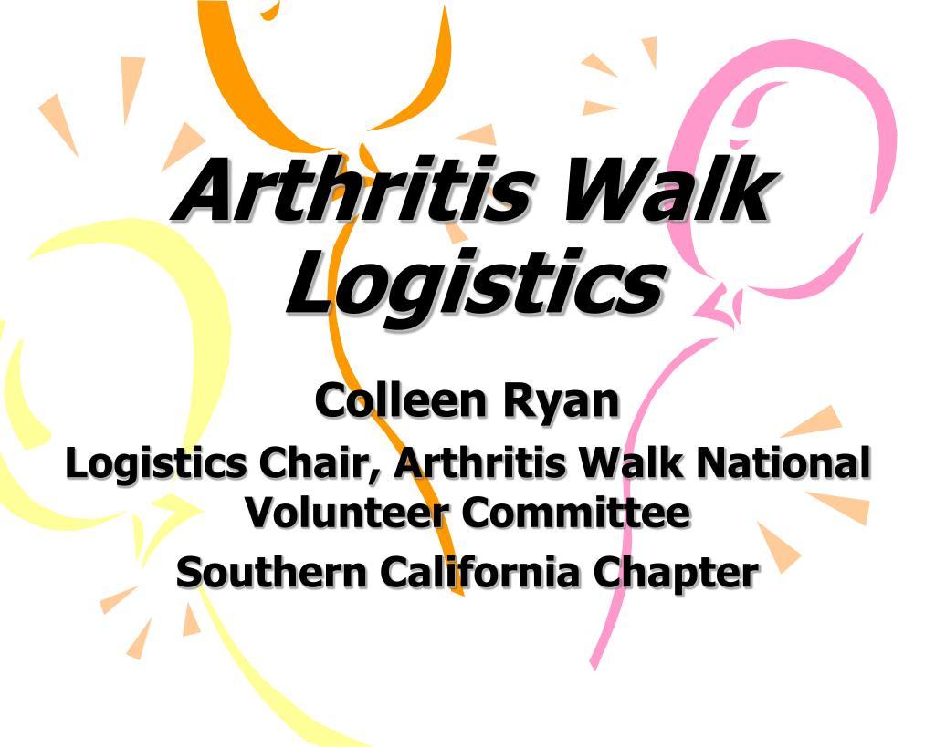 arthritis walk logistics l.