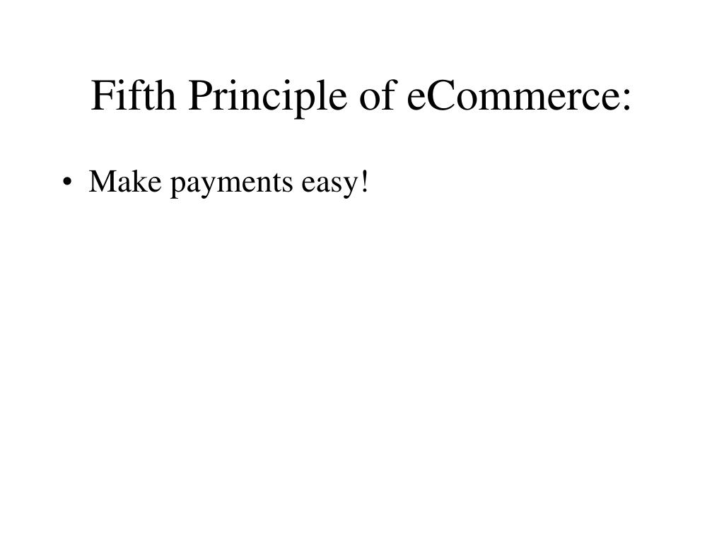 Fifth Principle of eCommerce: