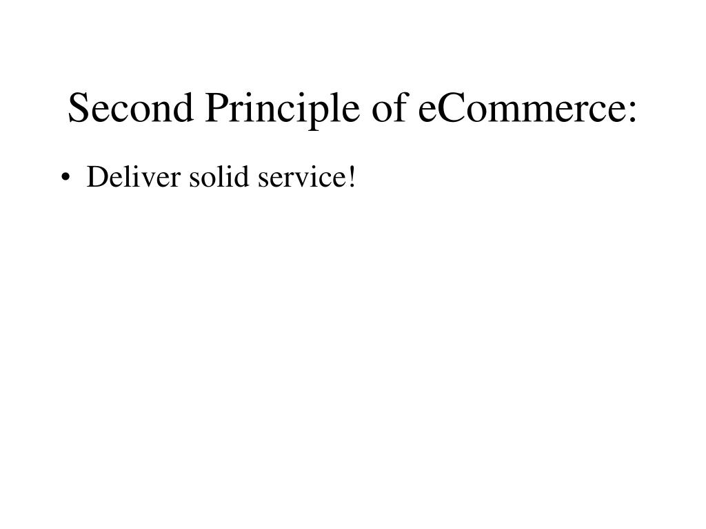 Second Principle of eCommerce: