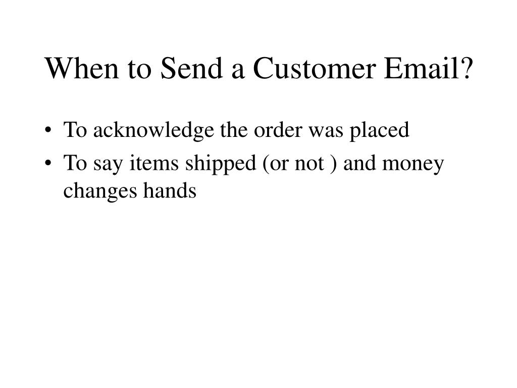 When to Send a Customer Email?
