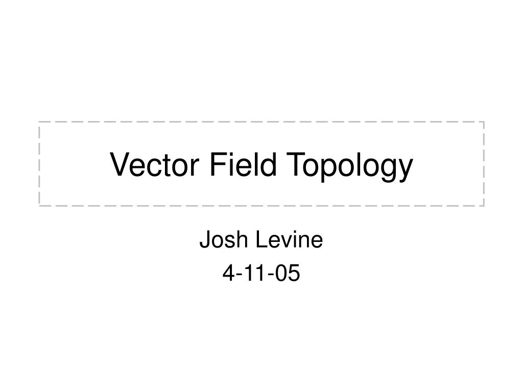 vector field topology l.