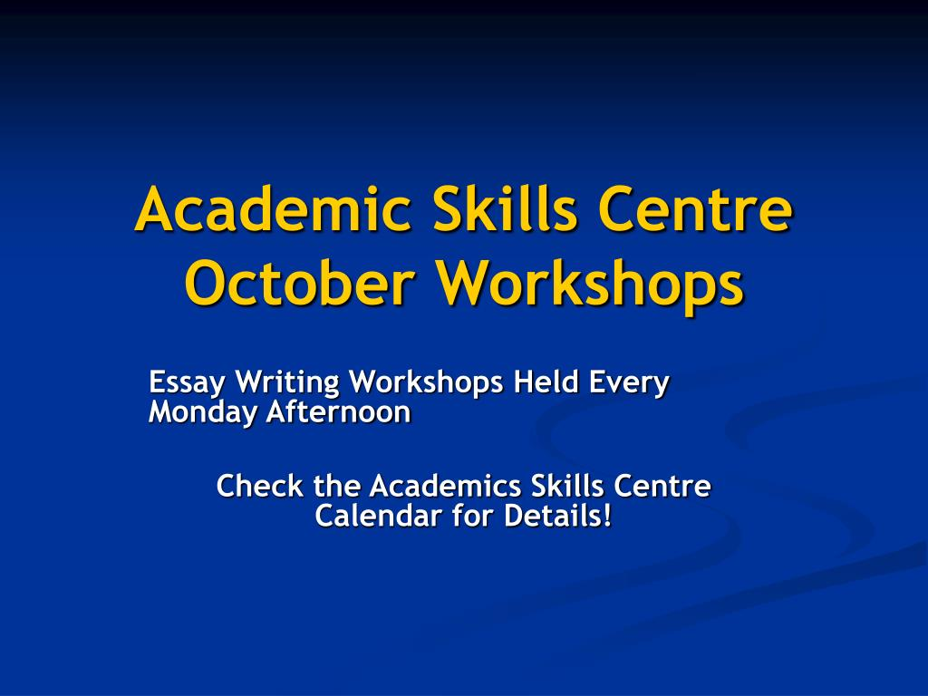 Academic Skills Centre October Workshops