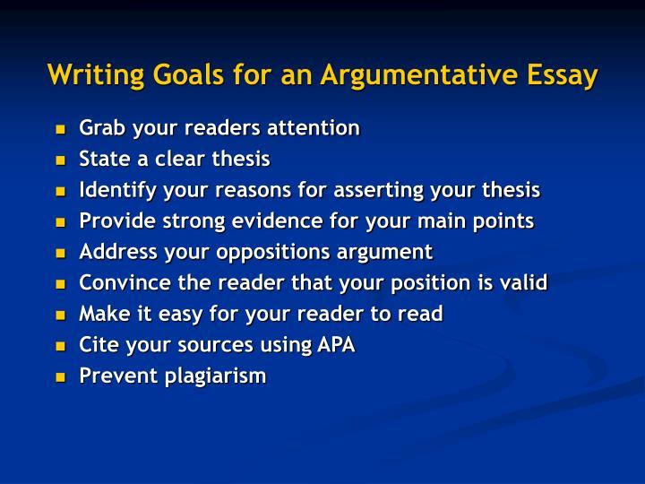 Writing goals for an argumentative essay