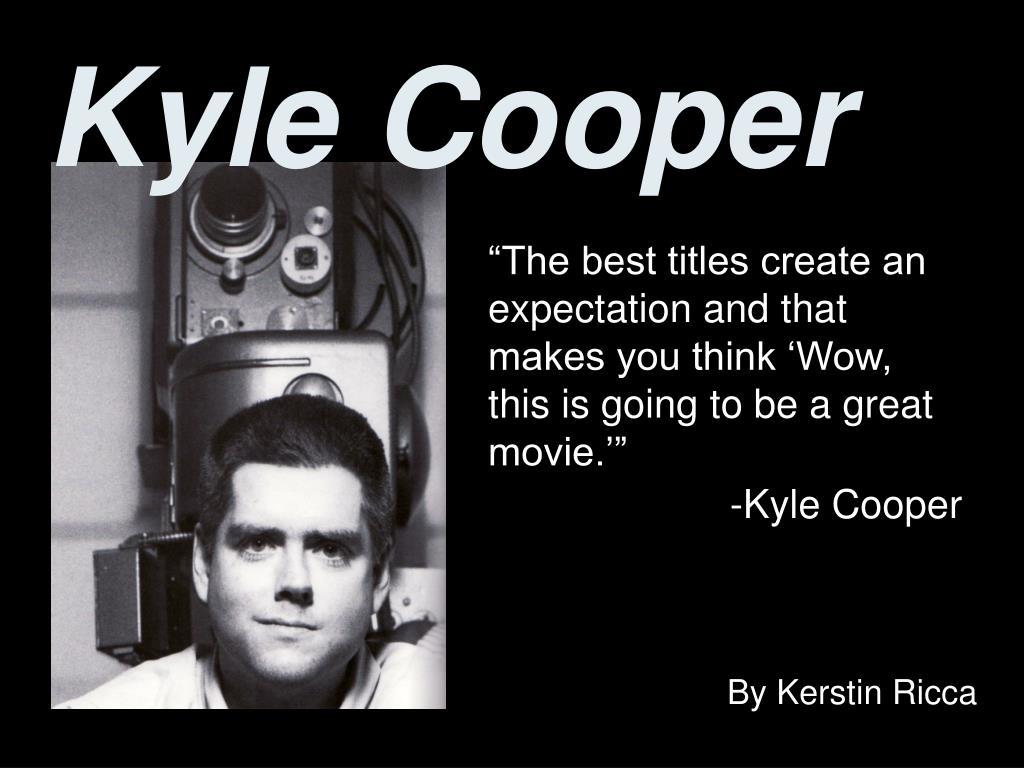 kyle cooper l.