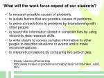 what will the work force expect of our students
