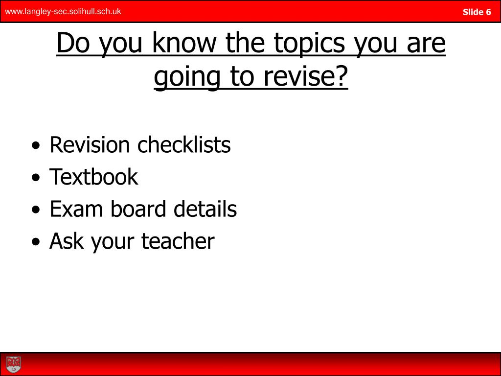Do you know the topics you are going to revise?