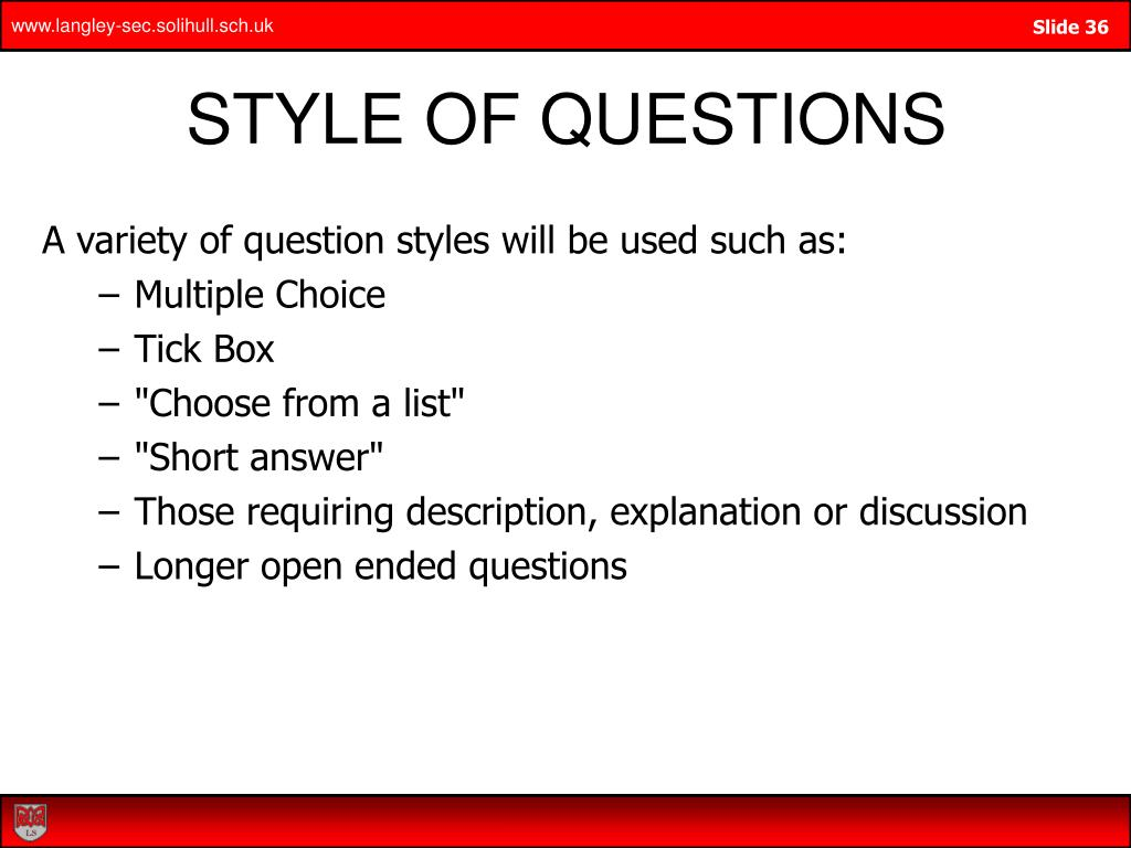 STYLE OF QUESTIONS