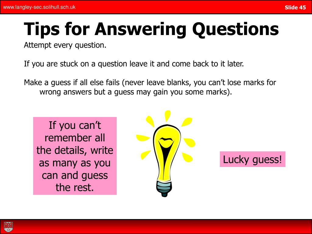 Tips for Answering Questions