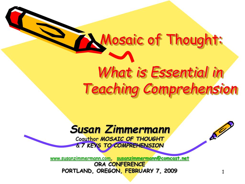 mosaic of thought what is essential in teaching comprehension l.