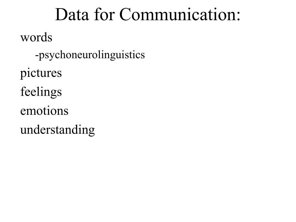 Data for Communication: