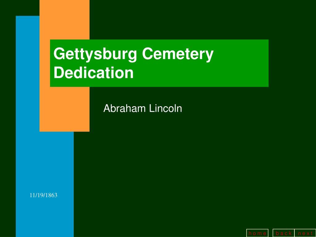 Gettysburg Cemetery Dedication
