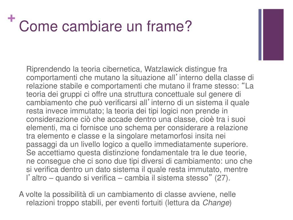 Come cambiare un frame?