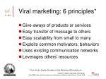 viral marketing 6 principles