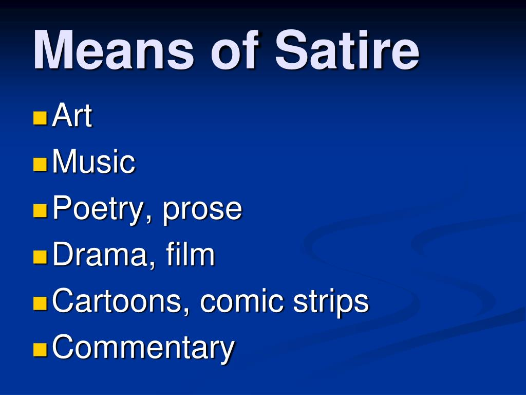 Means of Satire