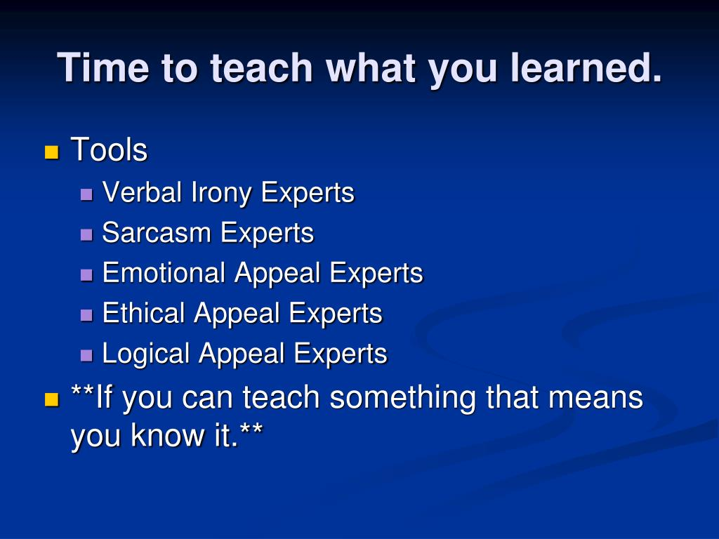 Time to teach what you learned.