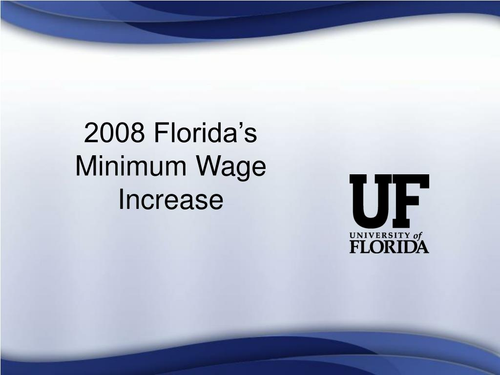2008 Florida's Minimum Wage Increase