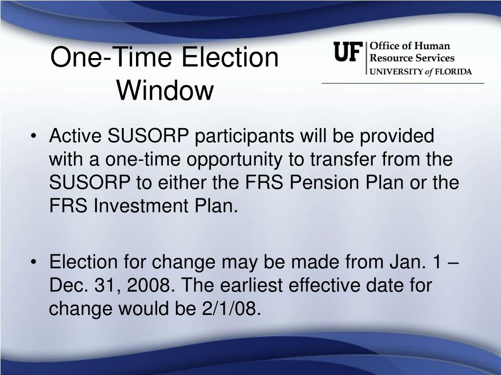 One-Time Election Window