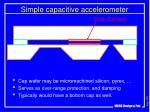 simple capacitive accelerometer
