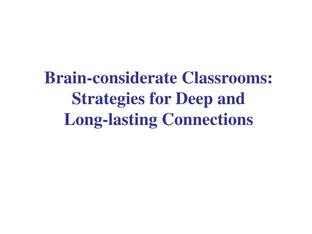 Brain-considerate Classrooms: