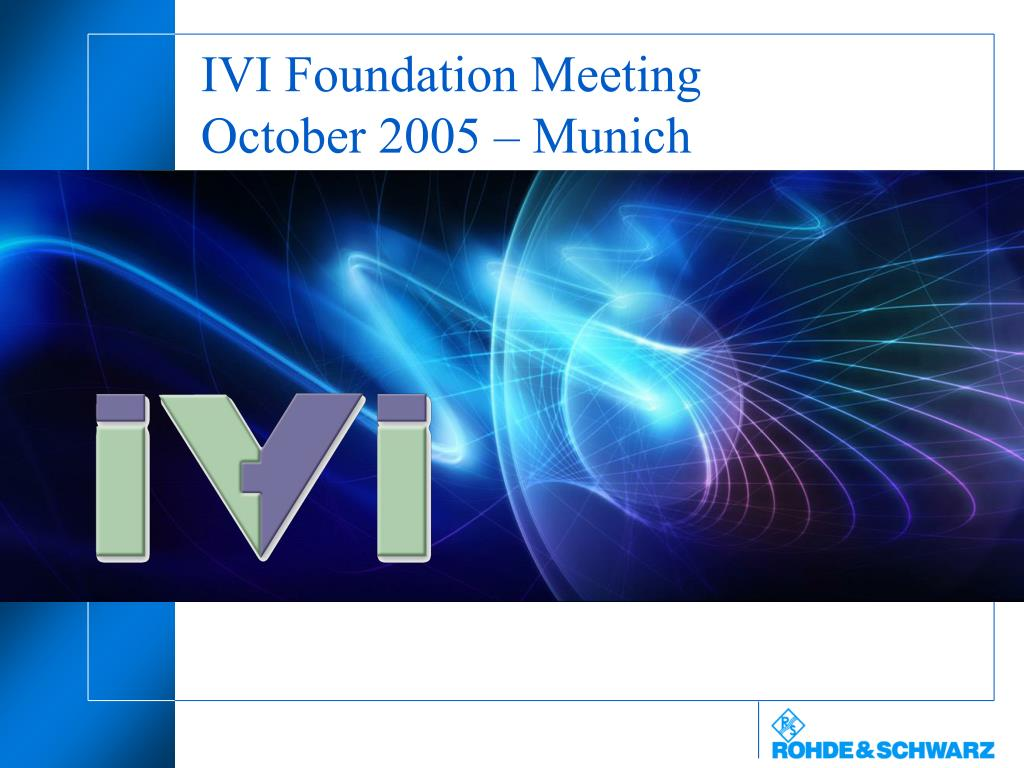 ivi foundation meeting october 2005 munich l.