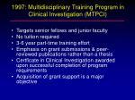 1997 multidisciplinary training program in clinical investigation mtpci